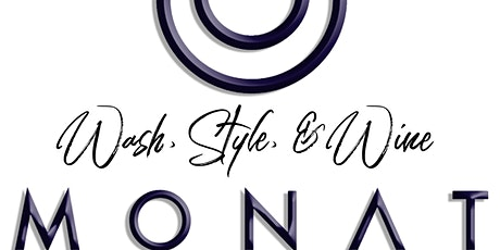 Monat Wash, Style, and Wine tickets