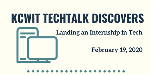KCWiT TechTalk Discovers: Landing an Internship in Tech