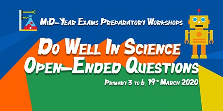 MCE March Workshops 2020: Do Well in Science Open-ended Questions (P3&4) tickets