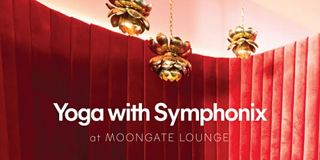 Yoga with Symphonix at Moongate Lounge tickets