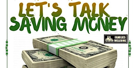 LET'S TALK SAVING MONEY - Hosted By: Financial BOSS tickets