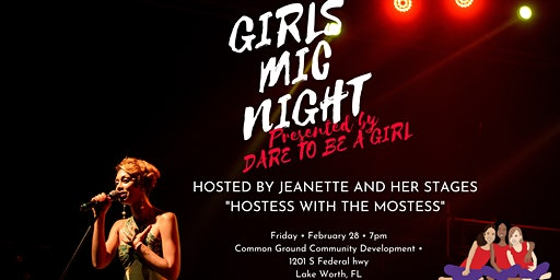 Dare To Be A Girl Presents GIRLS MIC NIGHT
