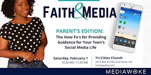 Faith & Media Parents Edition