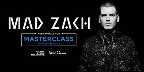 Mad Zach - Beat-making Masterclass On Ableton Push 2 tickets