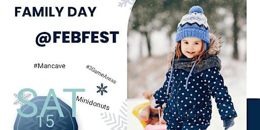 Family Day FEBFEST