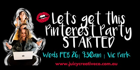 Let's Get This Pinterest Party STARTED! tickets