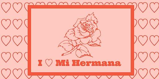 I Heart Mi Hermana!