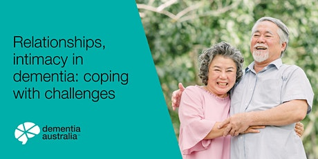 Relationships, intimacy in dementia: coping with challenges - Sylvania - 9 Mar tickets