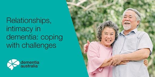 Relationships, intimacy in dementia: coping with challenges - Sylvania - 9 Mar