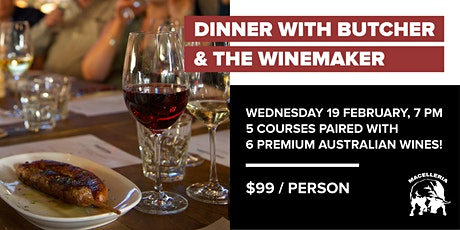 Dinner with The Butcher and The Winemaker tickets