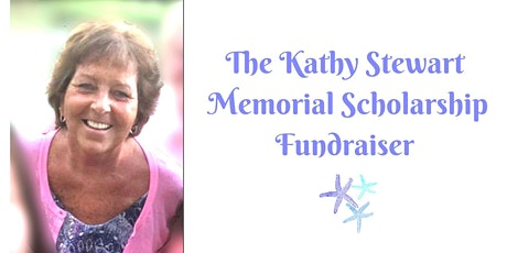 2020 Kathy Stewart Memorial Scholarship Fundraiser tickets