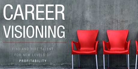 Career Visioning & 30-60-90/ Success Through Others tickets