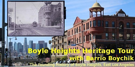 Boyle Heights Heritage Tour with Barrio Boychik tickets