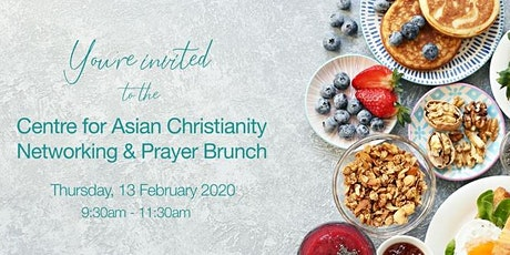 Centre for Asian Christianity Networking & Prayer Brunch tickets