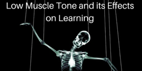 Low Muscle Tone and its Effects on Learning tickets