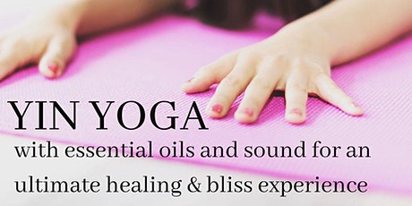 YIN YOGA with Essential Oils and Sounds tickets