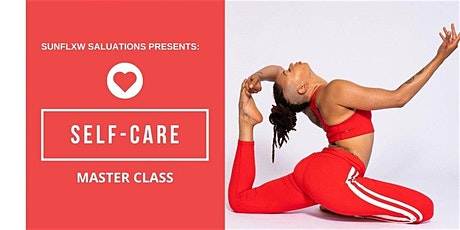 SunFlxw Salutations Self-Care Master Class tickets