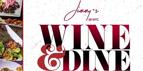 The Good Life Wine and Dine Experience at Jimmy's 38 NYC tickets