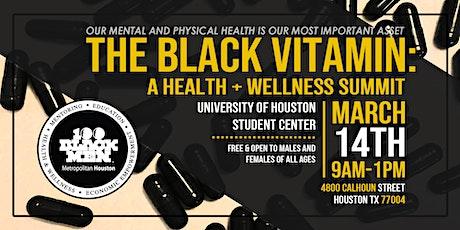 The Black Vitamin: A Health + Wellness Summit 2020 tickets
