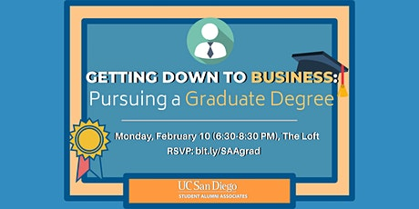 Getting Down to Business: Pursuing a Graduate Degree tickets