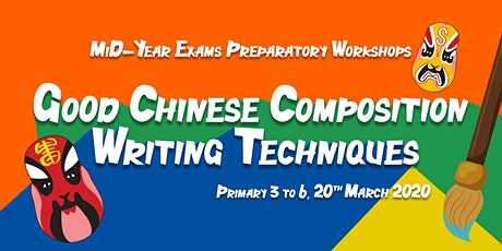 MCE March Workshops 2020: Good Chinese Compo Writing Techniques (P5&6) tickets