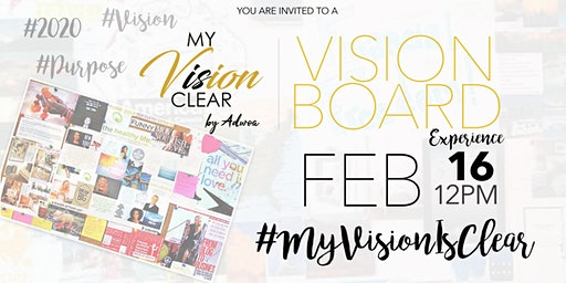 My Vision Is Clear, LLC, Vision Board Experience