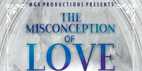 The Misconception of Love Gospel Stage Play tickets