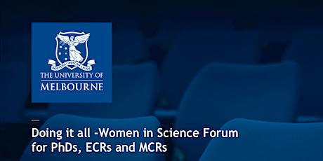 Doing it all - Women in Science Forum  tickets