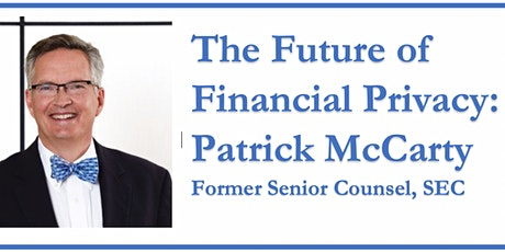 The Future of Financial Privacy with Patrick McCarty tickets