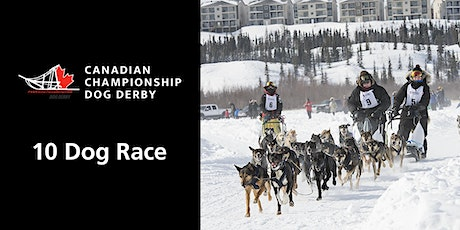 Canadian Championship Dog Derby, 10-dog race tickets