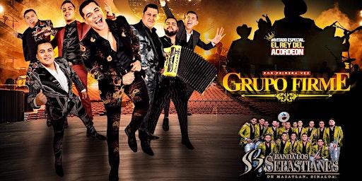 Grupo Firme, Banda Los Sebastianes, y El Rey Del Acordeon