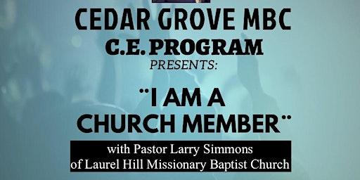 """""""I Am A Church Member"""" C.E. Program"""