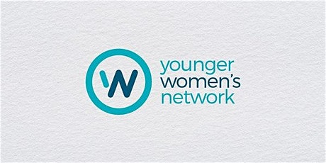 OCA Younger Women's Network-  24th February 2020, 7- 8.30PM AEDT tickets