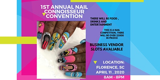 1st Annual Nail Connoisseur Convention