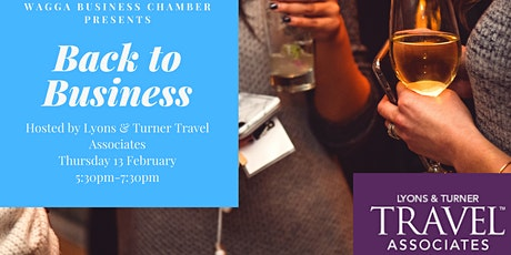 Back to Business - Hosted by Lyons and Turner Travel Associates tickets