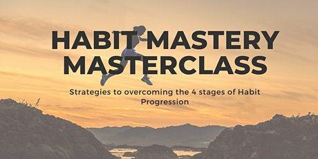 Simple strategies to master the habits to achieve your goals tickets