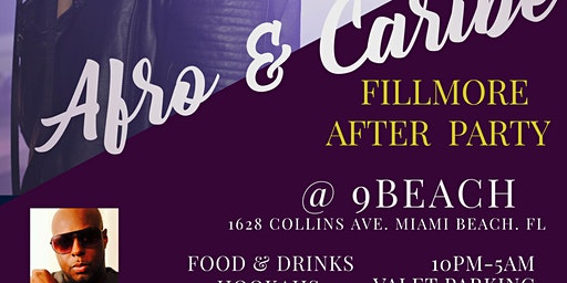 AFRO-CARIBE PRESENTS FILLMORE CONCERT AFTER PARTY... @9BEACHLATIN