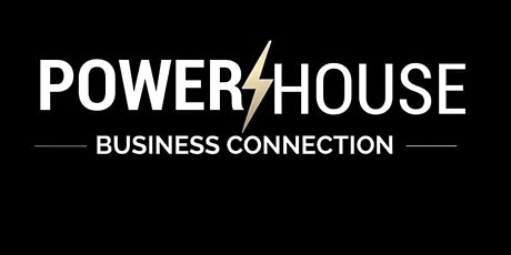 PowerHouse Business Connection Retreat 2021 tickets
