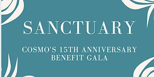 Sanctuary: CoSMO's 15th Anniversary Gala
