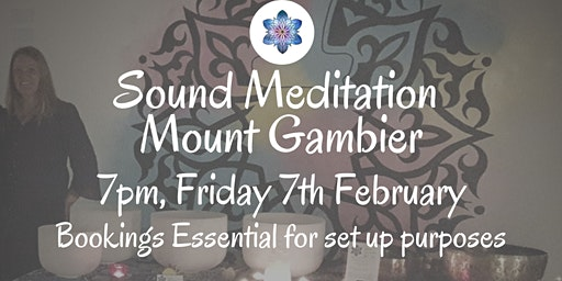 Sound Meditation ~ Mount Gambier