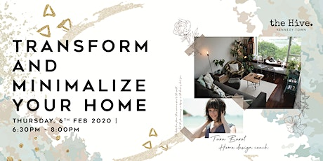 Transform & Minimalize Your Home tickets