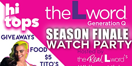 The L Word: Generation Q SEASON FINALE Watch Party-Hosted by Whitney Mixter tickets
