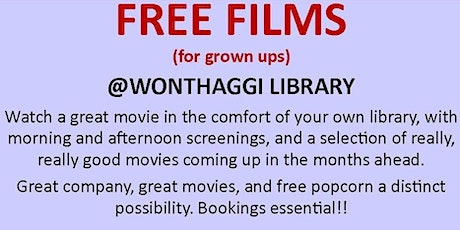 CANCELLED Free Film Screenings @ Wonthaggi Library tickets