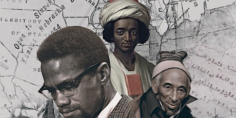 WAITLIST: Before Malcolm X: The History of Islam in the Americas tickets
