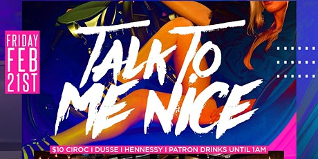 """""""Talk To Me Nice"""" AfroBeats Vs Trap Music Party tickets"""