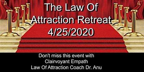 The Law Of Attraction Retreat tickets