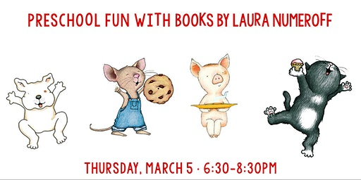 Preschool Fun with Books by Laura Numeroff (repeat session)