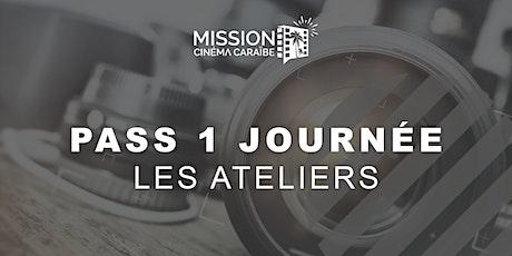 Pass 1 journée : les ateliers de la Mission Cinéma Caraïbe billets
