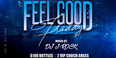 Feel Good Friday at Noble Lounge