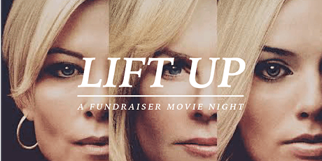 LIFT UP FUNDRAISER MOVIE NIGHT tickets